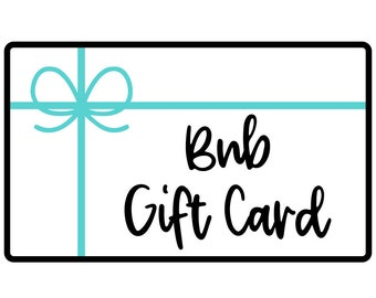 BNB Gift Card    Code Provided within 24 Hours