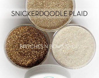 Snickerdoodle Plaid Set, 3 Glitters OR Mix Only Option || Exclusive Premium Polyester Glitter, 1oz each glitter & 2oz jar of mix || .008 cut