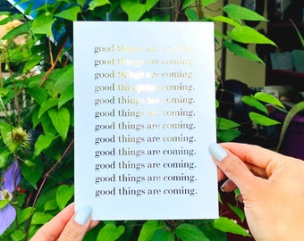 Good Things Are Coming Foil Print