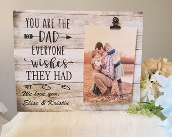 You're the dad everyone wishes they had, wood Dad frame, Father's Day gift, Dad birthday gift, new dad gift, Father's Day frame