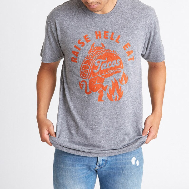 dc4154e60ca145 Men s Raise Hell Eat Tacos Tshirt Cinco de Mayo Taco