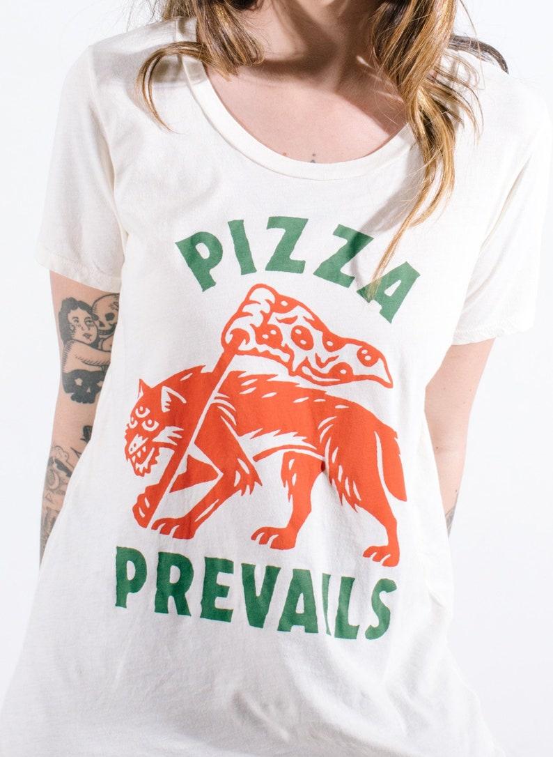 95f23eae6a3e0d Pizza Prevails Womens Tshirt Funny Tshirt Graphic Tees