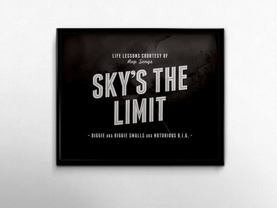 Skys The Limit Rap Lyrics Quotes Hip Hop Music Biggie Etsy Cool Rap Lyric Quotes