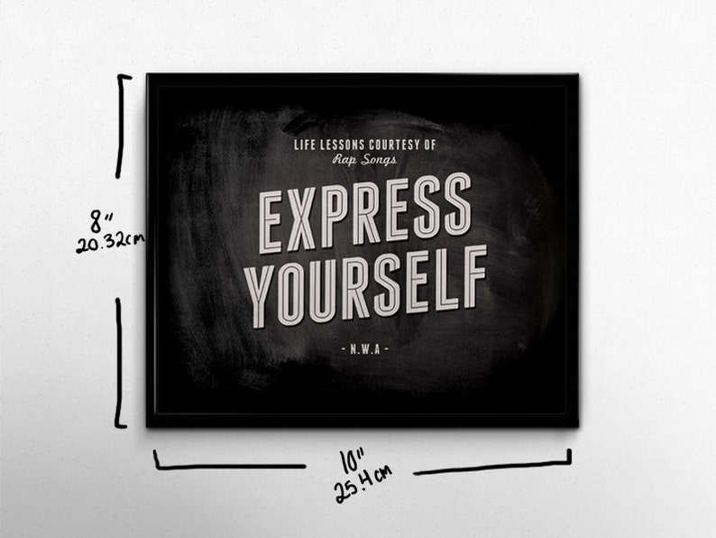 Rap Wall Art Express Yourself Nwa Life Lessons 90s Hip Hop Etsy