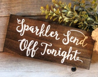 Sparkler Send Off Sign Wedding Sparkler Sign Wedding Send   Etsy