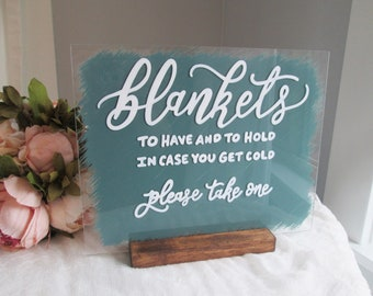Blankets, To Have and To Hold, In Case you Get Cold   Acrylic Wedding Sign   Blue Outdoor Wedding Decor   Hand Painted Reception Sign