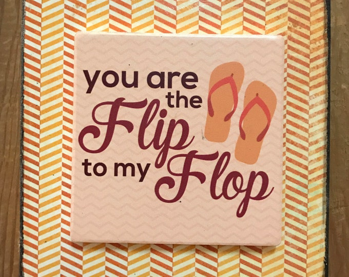 Flip Flop Sign Beach Wedding Love Wood Block with ceramic tile ocean Vintage *You are the Flip to my Flop *Valentines Day Gift Anniversary