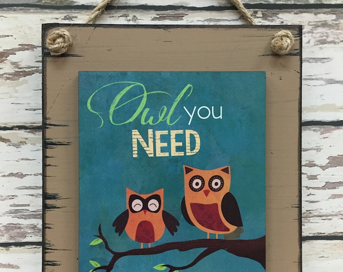 OWL Decor for Nursery SIGN All You Need is Love, Reclaimed Wall Home Blue Tan 6x8 Wedding gift Distressed Wood Adorable Cute Owls Baby Room