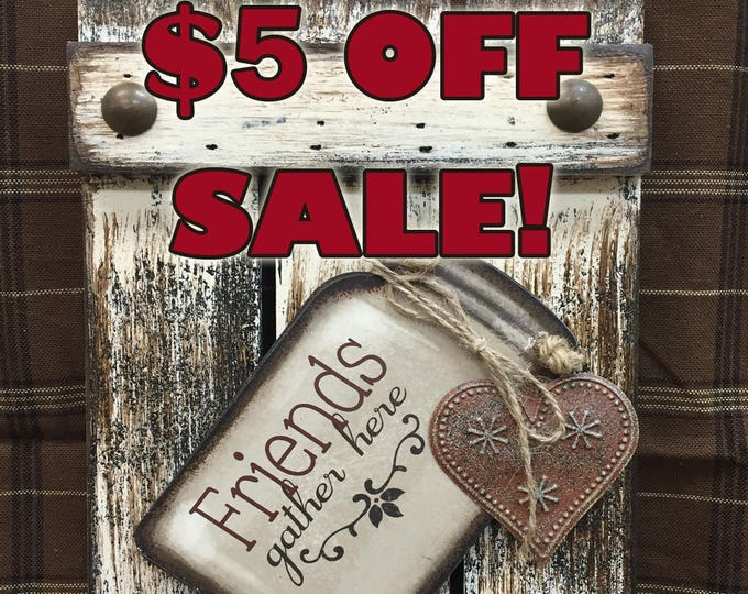 SIGN Mason JAR FRIENDS Gather Here Reclaimed Pallet Wood Rustic Distressed Ball Canning Country Kitchen Friend Gift Metal Star Wall Shutter