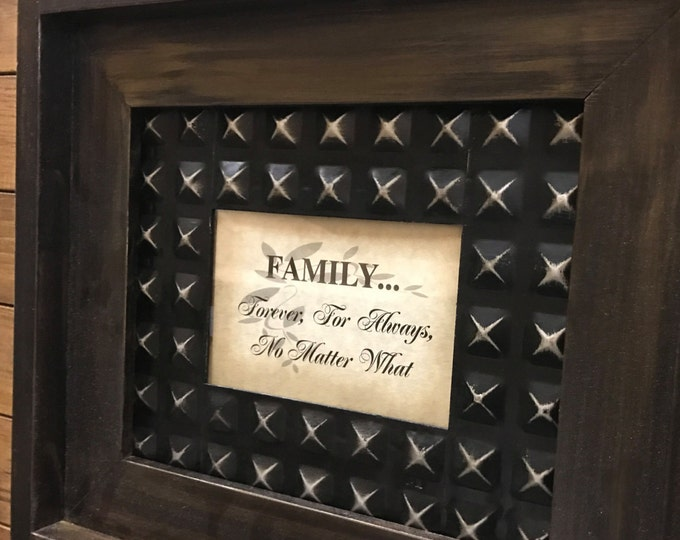 SIGN FAMILY Forever For Always No matter What - Wall Framed Metal Reclaimed Home Decor Industrial Espresso A Mother Holds - Having Someplace