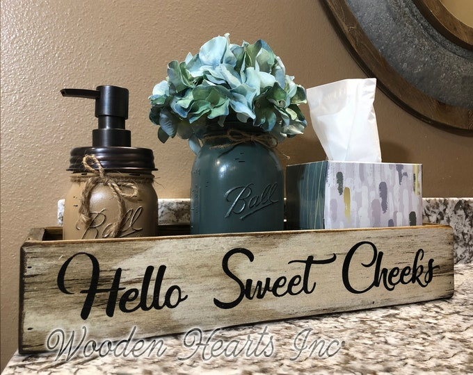Bathroom Tray HELLO SWEET CHEEKS Decor *Wood Box Wooden Toilet Paper Holder *Quart Jar (Flower Optional) *Distressed Rustic Brown Gray White