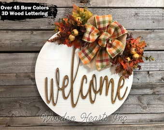 """FALL Door hanger Wreath, WELCOME or Hello, Wood Round Sign 12"""" or 16"""" 3D Wood Lettering Bow, Fall Decor Sign, Leaves, White Orange"""