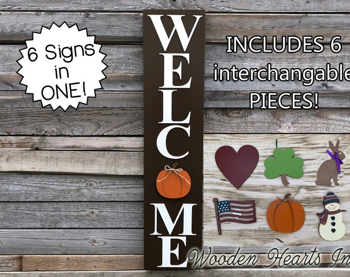 WELCOME Sign with 6 SEASON CHANGER Pieces *Vertical Outdoor *Interchangeable Heart Clover Bunny Flag Pumpkin Snowman *Halloween Thanksgiving