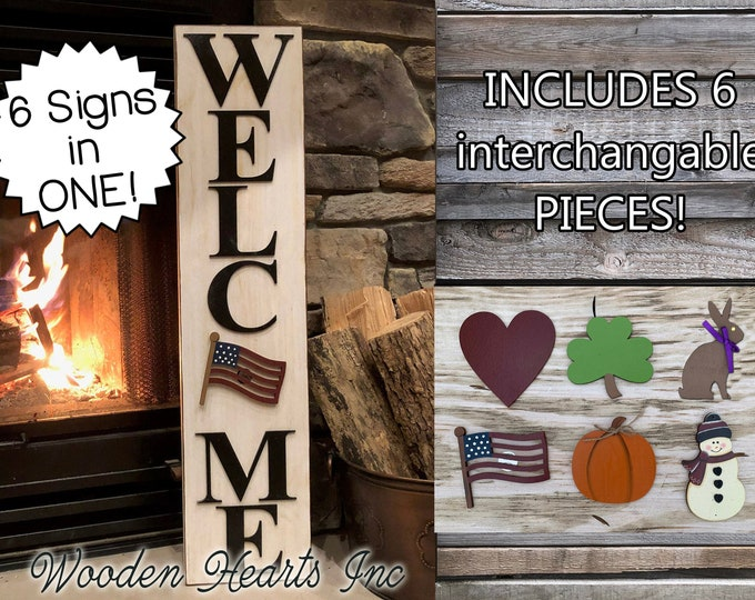 WELCOME Sign with 6 Interchangeable SEASON CHANGER Pieces *Vertical Outdoor *Heart Clover Bunny Flag Pumpkin Snowman *Veterans Day Christmas