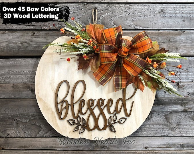 "FALL Sign for Front Door WELCOME or Blessed Sign Hanger 16"" PUMPKIN 3D Wood Lettering Bow Autumn Leaves Distressed White Orange"