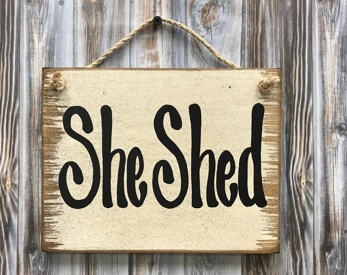SHE SHED Sign Wood, Man Cave, Babe Cave, Wooden wall distressed sign with twine hanger, Antique White Cream, Gift for man woman 6x8