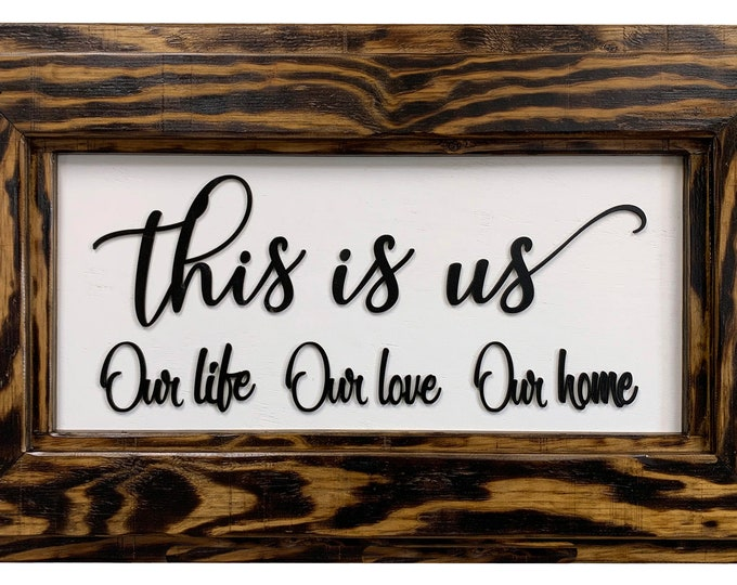 THIS IS US Wall Sign Our Life Love Home Family Living Room Bedroom Decor Framed Rustic Wood White Gray Distressed Wedding Anniversary Gift