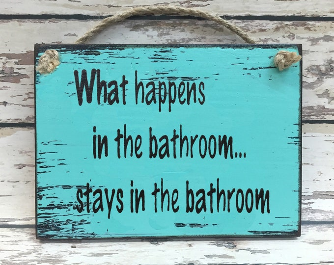 BATHROOM SIGN CARIB Blue 6x8 Wood What happens in stays Humorous Gag Gift Funny Father's Day Mom Dad Friend Brother Co-worker Pooped