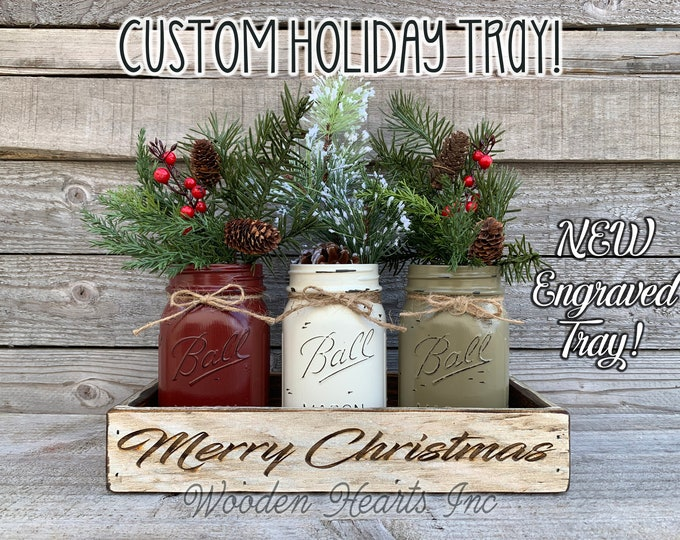Personalized Tray Merry Christmas ENGRAVED Kitchen Table xmas Centerpiece CUSTOMIZE Painted Pint Mason Jars gift wedding anniversary Holiday