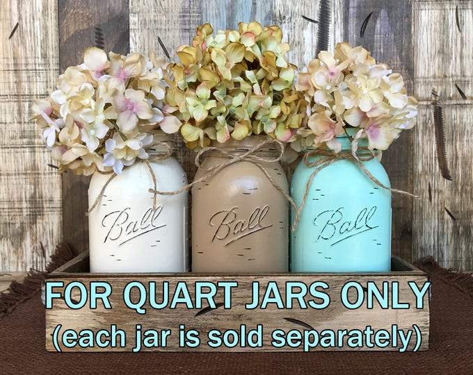 MASON JAR Decor Distressed Ball QUART Jars Hand Painted Reclaimed Seafoam Cream Tan Brown Gray Teal Blue Jar *Great for Centerpiece Flowers