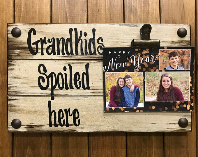 PHOTO HOLDER Grandkids Spoiled Here, Picture Wall Frame Reclaimed Sign with Clip Cream Wood, Gift for Grandma baby dogs, I love you