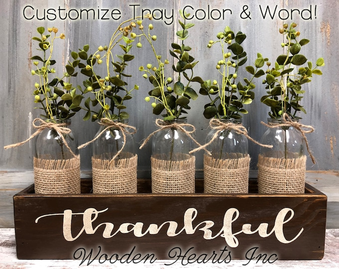 THANKFUL, Blessed, or grateful Wood Box ONLY Tray table centerpiece (glass bottle jars / greenery optional) *Wedding *CUSTOMIZE Color & Word