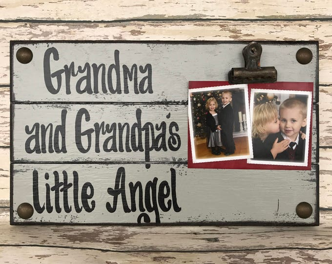 PHOTO HOLDER Grandma and Grandpa's Little Angel Picture Wall Frame Reclaimed Sign with Clip Gray Wood Grandchild Dogs Me Family Forever baby