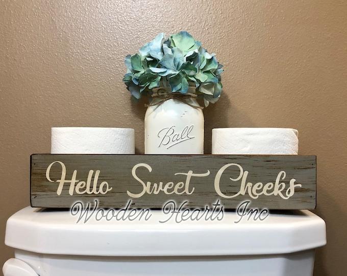 HELLO SWEET CHEEKS Bathroom Decor *Tray Wood Box Wooden Toilet Paper Holder *Quart Jar (Flower Optional) *Distressed Rustic Brown Gray White