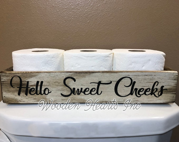 HELLO SWEET CHEEKS Bathroom Decor *Tray Wood Box *Wooden Toilet Paper Holder *Nice Butt *Blessings *Distressed Rustic Brown Gray White