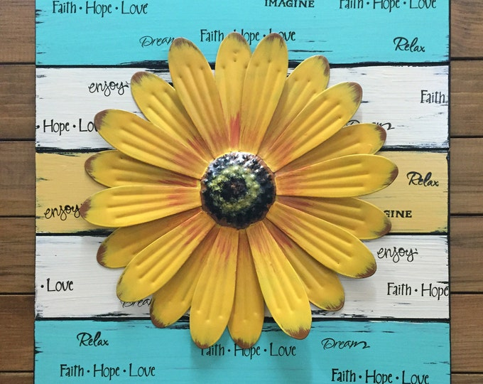 FLOWER SIGN Reclaimed Wood 16X16 Teal Blue Yellow Cream White Spring Summer Metal Home Decor Garden Square Daisy Sunflower Faith Hope Love