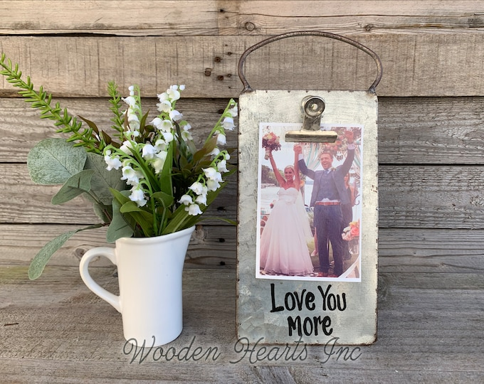 Love you more Sign PHOTO HOLDER Metal Antique Cheese Grater with Clip/Clipboard Picture Frame great for 4x6 photos -Vintage Rustic Silver