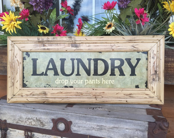 LAUNDRY room HUMOR SIGN, Drop your pants here, Reclaimed Pallet Wall Wood Funny Distressed Wooden Home Washroom Horizonal Decor Gift for Mom