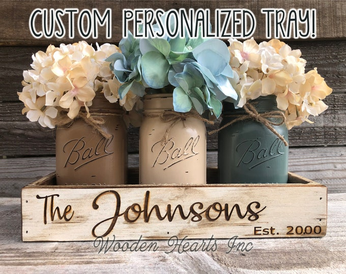 PERSONALIZED Tray ENGRAVED CUSTOM  Table Centerpiece Kitchen Customize Painted Pint Mason Jars wedding christmas gift Family Name Est Date