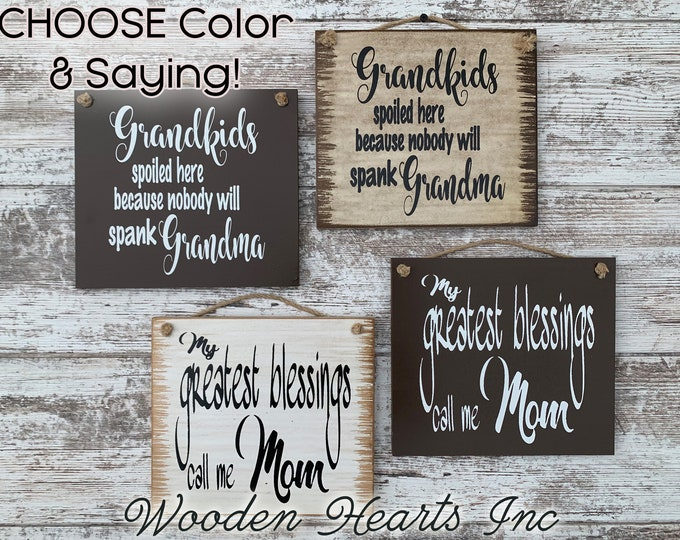 MOM SIGN *My Greatest blessings call me Mom *Distressed Wood Wall Sign * Grandma Grandmother Mother Mother's Day Gift *Antique White Black