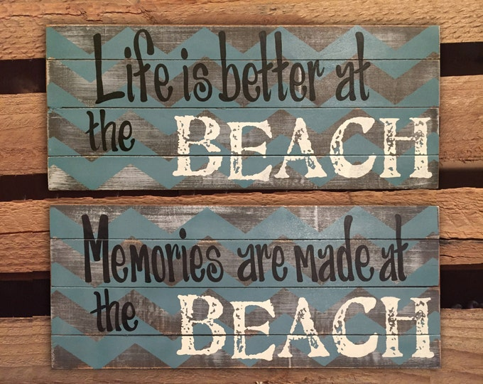 BEACH Decor Wall Sign Life is Better Memories are made at the Pallet Style Barn Wood Ocean Summer Sea Lake House Home Blue White Distressed