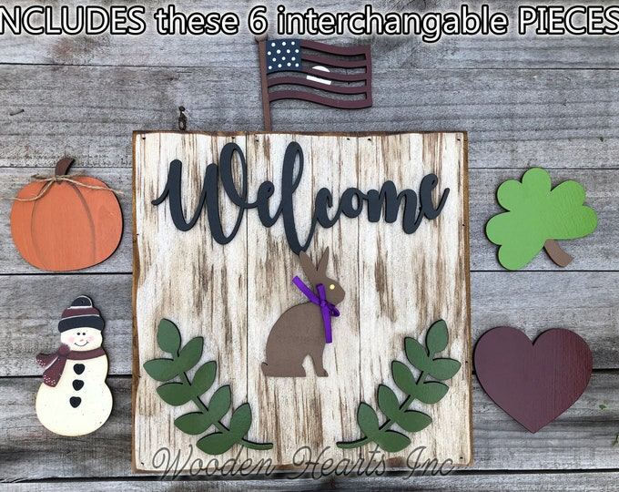 Custom WELCOME Sign Interchangeable Season Changer Pieces Outdoor *Heart Clover Bunny USA Flag Pumpkin Snowman Christmas Easter Halloween