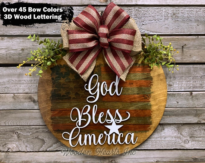 """God Bless America FLAG wood Door Hanger Sign 16"""" Round + bow, 3D Lettering Wreath, Everyday Sign, USA, red white blue, Independence Day"""