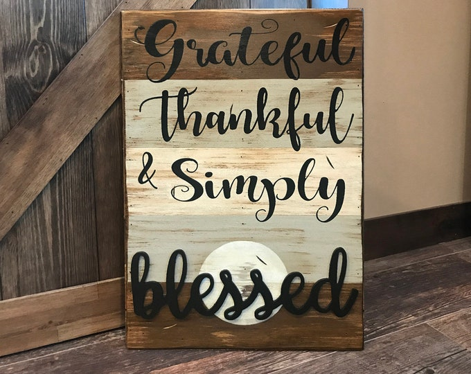 Grateful Thankful & Simply Blessed Wooden SIGN *Beautiful Distressed Wood Wall *Home Decor, Living Room, Kitchen *Cream Blue Gray Grey 16X24