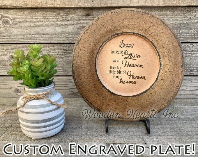 In memory of Gift Because someone we love Heaven in our home PLATE PERSONALIZE Engraved Loved One Name Custom Funeral Bereavement Sympathy