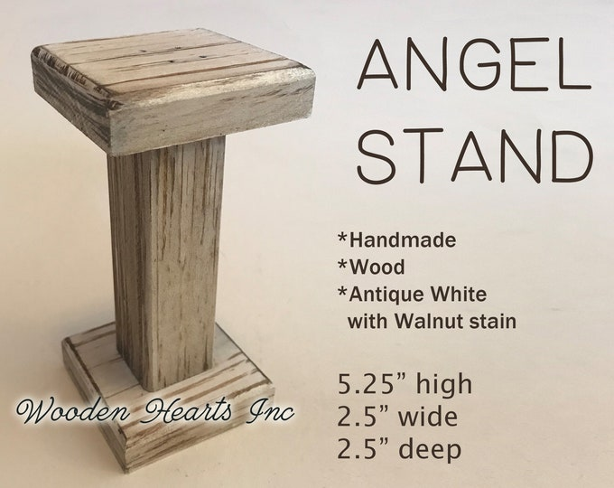 ANGEL STAND Antique White Wood -Compatible to fit a Willow Tree Angel -Perfect accessory to go with our STABLE Creche *Nativity Distressed