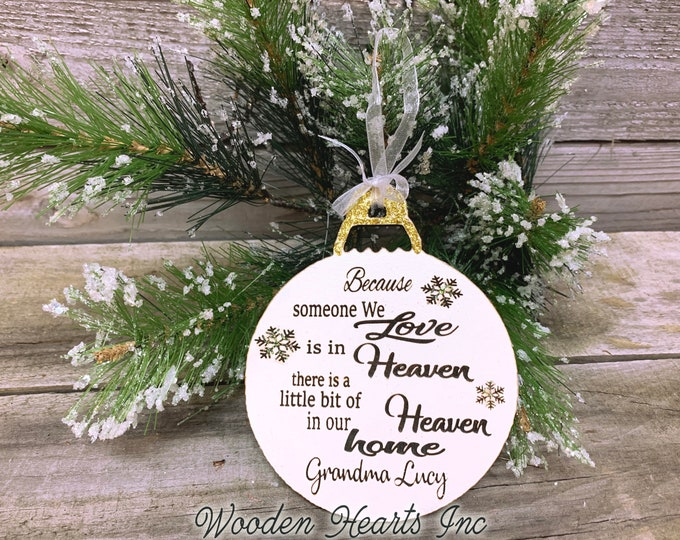 Because someone we love is in Heaven Ornament PERSONALIZED Wood Laser Engraved Name Custom Christmas In Memory Remembrance of Loved One Gift