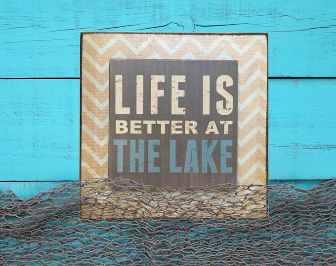 LAKE SIGN Wood block Life is Better at the Lake Memories Made Sit back relax life CABIN Beach House Fish Retirement Home Wall Decor Gift 6x6