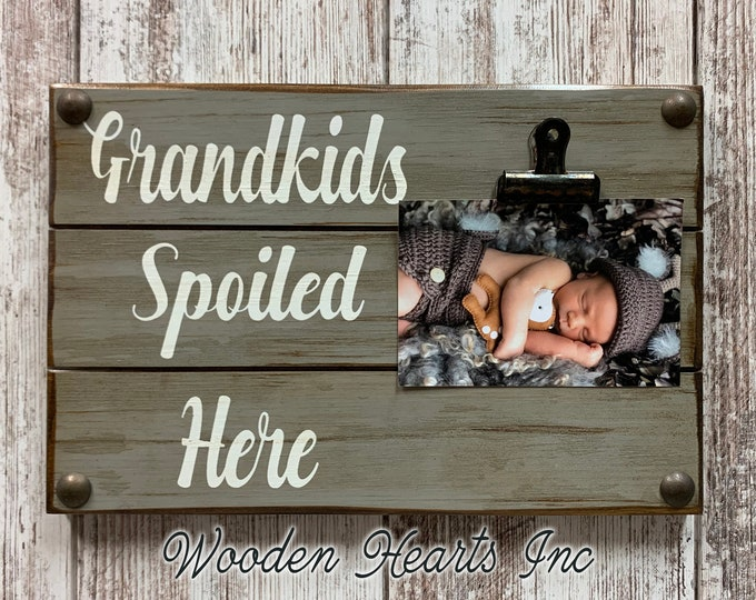 Grandkids Sign for Photos PHOTO 4x6 or 5x7 HOLDER Wall Dogs Spoiled Here Picture Frame with Clip White Gray Wood Gift for Grandma baby dog
