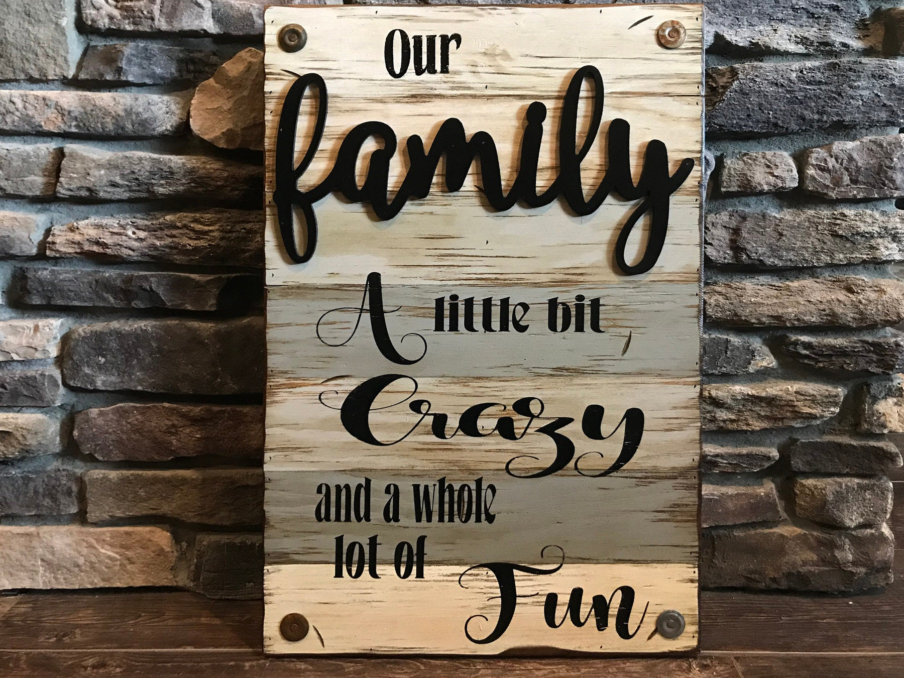 Our FAMILY Wooden SIGN *A little bit crazy & fun ...
