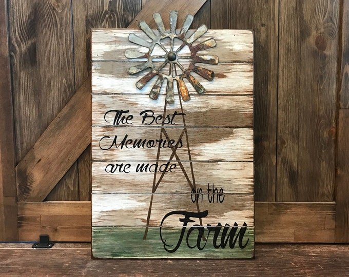 FARMHOUSE Decor Wall SIGN, The Best Memories are made on the Farm, Wood With Metal WINDMILL, Country Distressed Reclaimed, Brown Cream 14X20