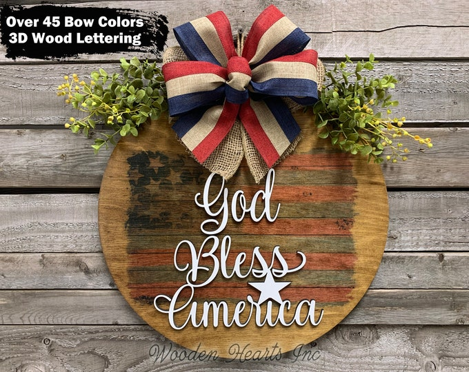 """FLAG Door Hanger Sign 16"""" Round + bow, 3D Wood """"God Bless America"""" Lettering Wreath  Everyday Sign, USA American, 4th of July, USA Gift"""