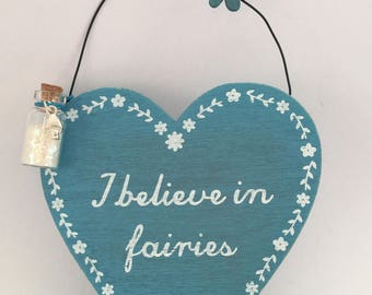 I Believe in Fairies wooden plaque with sparkly Fairy Dust attached