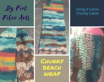 Crochet Wrap, Beach Wrap, Chunky Cakes, Chunky Beach Wrap