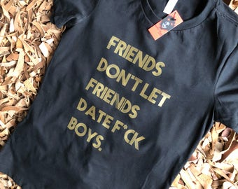 Friends and Fck boys fitted tee