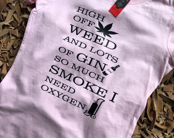 Weed, Gin, and Oxygen fitted tee